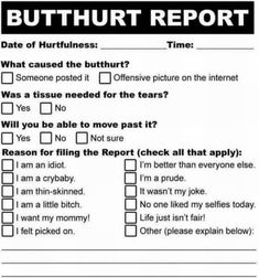 Official Internet Butthurt Report Form HttpWwwPoliticalHumor