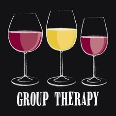 Wine...group therapy
