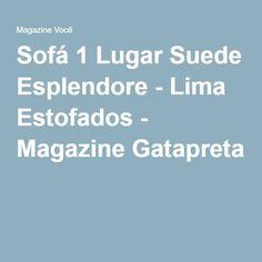 Sofá 1 Lugar Suede Esplendore - Lima Estofados - Magazine Gatapreta