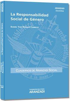La responsabilidad social de género / Djamil Tony Kahale Carrillo