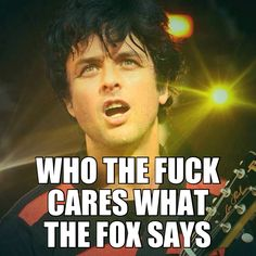 lol bille joe armstrong from green day!
