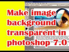 How to make image background transparent in photoshop 7.0
