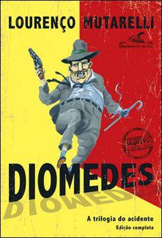"""Diomedes"", Lourenço Mutarelli"