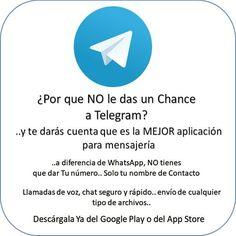Prueba Telegram..dale un chance y te va a convencer!..mucho mejor y mas seguro que WhatsApp..ah! y tu número siempre será privado.. descargalo para iOS o Androide.  http://ift.tt/2tsBTAS  http://ift.tt/1bvJBKe