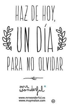 Frases me wonderful Best Quotes, Love Quotes, Sense Of Life, Mr Wonderful, Magic Words, Spanish Quotes, Picture Quotes, Wise Words, Motivational Quotes