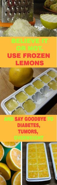 Believe it or not, use frozen lemons and say goodbye to diabetes, tumors, overweight - My Medicine Book Healthy Drinks, Get Healthy, Healthy Tips, Healthy Snacks, Healthy Recipes, Healthy Habits, Healthy Beauty, Health And Wellness, Health Fitness