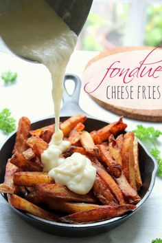Fondue cheese fries. A decadent treat!