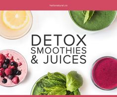 Detox Smoothies & Juices