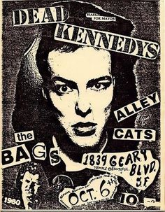 Dead Kennedys, the Bags, Alley Cats, punk, punk show, flyer