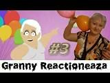 GRANNY REACTIONEAZA LA ZIUA 3 - YouTube