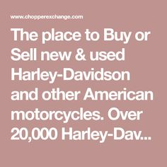 The place to Buy or Sell new & used Harley-Davidson and other American V-twin motorcycles. Over Harley-Davidson motorcycles for sale. Choppers For Sale, Motorcycles For Sale, Used Harley Davidson, Harley Davidson Motorcycles, Coronado Beach, Bike Prices, American Motorcycles, Harley Bikes, Electra Glide