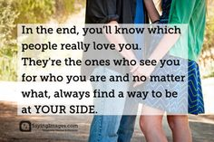 You'll know which people really love you  Follow best love quotes for more great quotes!