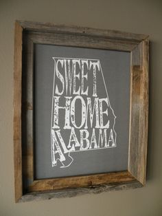 Sweet Home Alabama Map Print by fortheloveofmaps on Etsy