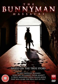 The Bunnyman Massacre: Newest Horror Movies, Horror Films, Horror Art, Horror Movie Posters, Film Posters, Movie List, Movie Tv, Movie Previews, About Time Movie