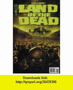 Land of the Dead (Issue #1) George A. Romero and Chris Ryall, Gabriel Rodriguez ,   ,  , ASIN: B003UQXLB6 , tutorials , pdf , ebook , torrent , downloads , rapidshare , filesonic , hotfile , megaupload , fileserve