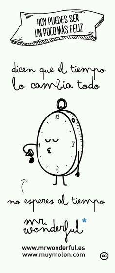 No pierda el tiempo, esperando que pase el tiempo