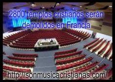 2800 templos cristianos serán demolidos en Francia – Noticias Cristianas