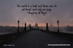 Augistine of Hippo Quote -The world is a book… #travelquote #inspiration