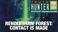 Rendlesham Forest: Contact Is Made - Truth Hunter with Linda Moulton Howe - Season 1, Episode 5 - 3/1/2017 - Linda Moulton Howe continues her examination into the strange events of Rendlesham Forest in December of 1980. This time, we learn of the ramifications of physical contact made with an alien craft by one of the airmen stationed at...  #LindaMoultonHowe