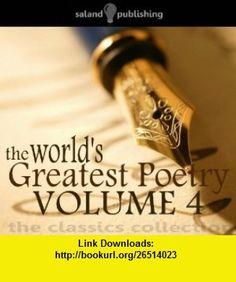The Worlds Greatest Poetry v. 4 (9781906392673) Oliver Goldsmith, Thomas Gray, George Herbert, Robert Speaight, Robert Newton , ISBN-10: 1906392676  , ISBN-13: 978-1906392673 ,  , tutorials , pdf , ebook , torrent , downloads , rapidshare , filesonic , hotfile , megaupload , fileserve