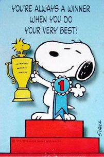 You're always a winner when you do your very best!