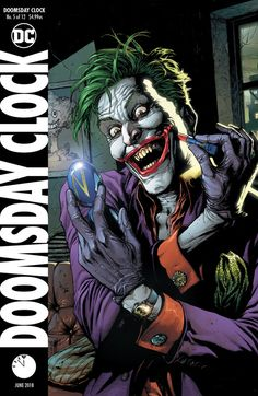 DOOMSDAY CLOCK (OF VAR ED (W) Geoff Johns (A/CA) Gary Frank The Comedian lives! The Mime and Marionette loose in Gotham City! Rorschach is locked in the bowels of Arkham Asylum! Secrets will be revealed as the Doomsday Clock ticks on. Joker Batman, Superman, Joker Y Harley Quinn, Joker Art, Joker Comic, Batman Stuff, Marvel Dc Comics, Comics Anime, Comic Book Characters