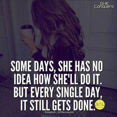 """2,685 Likes, 35 Comments - SHECONQUERS™® (@sheconquers) on Instagram: """"Boss ladies always get it done there are no excuses. If you get tired learn to rest not quit …"""""""