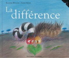 Livres Ouverts : La différence Nursery School, Mentor Texts, Teaching French, Children's Book Illustration, Book Illustrations, Books To Buy, Book Cover Design, Teaching Tools, Kids Education