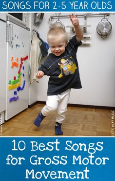 Best Songs for Gross Motor Movement These best 10 songs for Gross motor movement have plenty of ideas to keep the liveliest toddlers active!These best 10 songs for Gross motor movement have plenty of ideas to keep the liveliest toddlers active! Lets Play Music, Music For Kids, Toddler Music, Children Music, Songs For Kids, Children Games, Children Crafts, Young Children, Kids Dance Songs