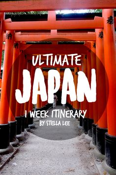 Ultimate Japan 1 Week Itinerary Where to Go and What to Do