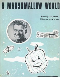 A Marshmallow World by Carl Sigman sheet music,1949