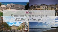 10 cosas que hacer en un viaje en AVE Madrid - Tarragona   Blog Truecalia https://www.truecalia.com/blog/ave-madrid-tarragona/