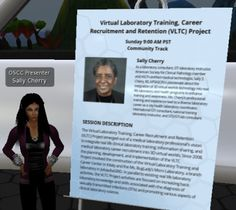 """November 9, 2014 - OSCC 2014 Presentation: Virtual Laboratory Training, Career Recruitment and Retention (VLTC) Project. Shared my 3D virtual world laboratory training, career awareness, and information-sharing project entitled, """"Virtual Laboratory Training, Career Recruitment and Retention (VLTC) Project"""" at the 2nd annual Opensimulator Community Conference. You are invited to watch the entire recorded presentation (40-45 minutes): http://www.ustream.tv/recorded/55194731."""