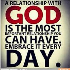 I have a really good relationship wi God& he means more 2 me thn anythng on ths earth!!!