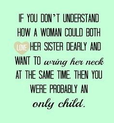 For my baby sister Love you kela! Life Quotes Love, Great Quotes, Quotes To Live By, Me Quotes, Inspirational Quotes, Family Quotes, Sibling Quotes, Sibling Memes, Siblings Funny