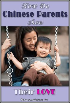 Love  Parenting  Valentines' Day  Chinese parents  http://fortunecookiemom.com/2017/02/how-do-chinese-parents-show-their-love/