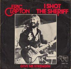 I Shot The Sheriff, Eric Clapton, 1974