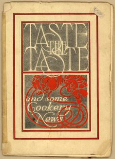 Taste the Taste and Some Cookery News (CK0032) - Emergence of Advertising in America - Duke Libraries