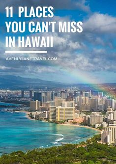 11 Places You Can't Miss In Hawaii (Oahu). A quick preview of the top spots you need to see on your next trip to Hawaii! #avenlylanetravel #hawaii #travel
