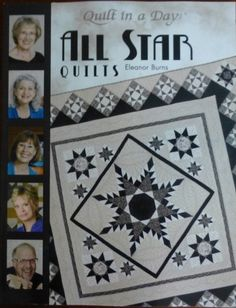 This All Star Quilt Book by Eleanor Burns is truly as the name indicates. Alex Anderson, Marianne Fons, Nancy Zieman and Mark Lipinski have each been saluted for their stellar contributions to the qui