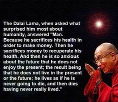 What surprised the Dali Lama most about man...