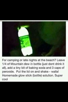 This is almost scary that with the addition of a few more ingredients.... Mountain Dew glows... That goes inside your body! But I have to admit its a cool science project... And handy for camping lol