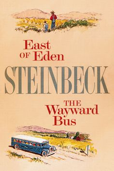 East Of Eden And The Wayward Bus John Steinbeck
