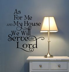 As for me and my house Decal we will serve the Lord  Bible Verse Decor vinyl letters God quotes by Household Words for walls. $39.00, via Etsy.