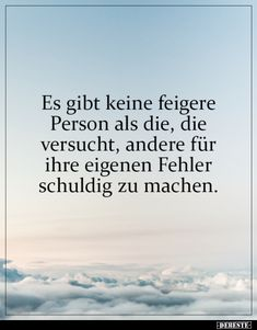 song quotes Es gibt keine feigere Person als die, - quotes True Quotes, Best Quotes, Song Quotes, Minding Your Own Business, Quotes Deep Feelings, Meaningful Words, Some Words, Life Lessons, Life Skills