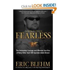 Fearless: The Undaunted Courage and Ultimate Sacrifice of Navy SEAL Team SIX Operator Adam Brown  Want to read...