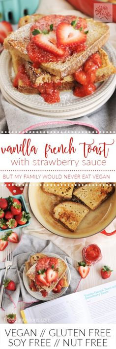 fried dandelions // vanilla french toast with strawberry sauce