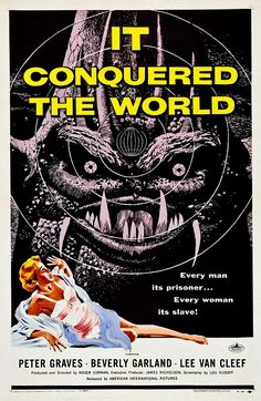 IT CONQUERED THE WORLD 1956