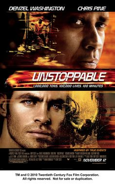 Unstoppable (2010) - Chris Pine, Denzel Washington -- With an unmanned, half-mile-long freight train barreling toward a city, a veteran engineer and a young conductor race against the clock to prevent a catastrophe.