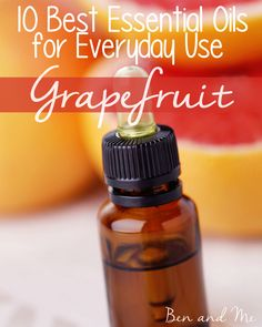 Grapefruit essential oil has many everyday uses  -- antiseptic, diuretic, appetite suppressant and more!